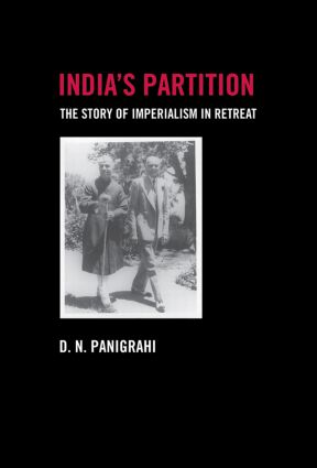 India's Partition: The Story of Imperialism in Retreat, 1st Edition (Paperback) book cover