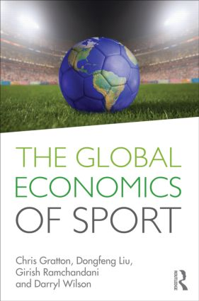 The Global Economics of Sport: 1st Edition (Paperback) book cover