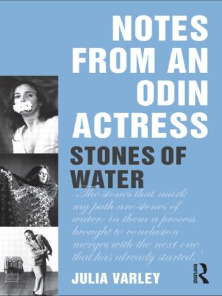 Notes From An Odin Actress: Stones of Water (Paperback) book cover