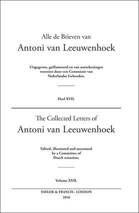 The Collected Letters of Antoni Van Leeuwenhoek - Volume 17 book cover