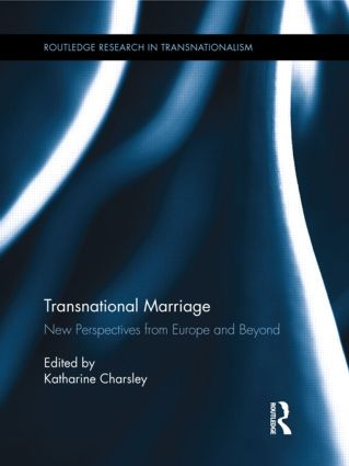 Transnational Marriage: New Perspectives from Europe and Beyond (Hardback) book cover