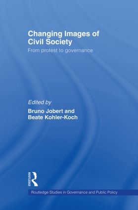 Changing Images of Civil Society: From Protest to Governance (Paperback) book cover