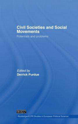 Civil Societies and Social Movements: Potentials and Problems, 1st Edition (Paperback) book cover