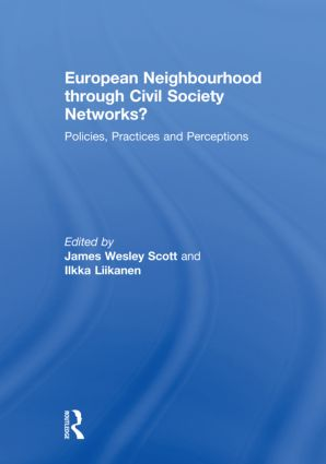 European Neighbourhood through Civil Society Networks?: Policies, Practices and Perceptions (Hardback) book cover