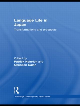 Language Life in Japan: Transformations and Prospects (Hardback) book cover