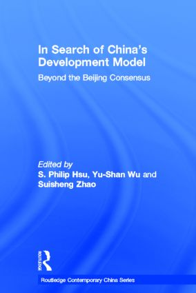 In Search of China's Development Model: Beyond the Beijing Consensus (Hardback) book cover
