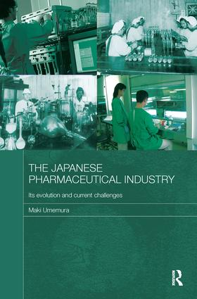 The Japanese Pharmaceutical Industry: Its Evolution and Current Challenges (Hardback) book cover