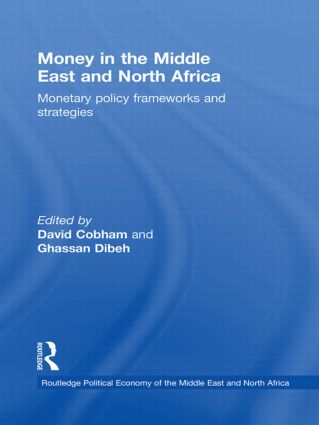 Money in the Middle East and North Africa: Monetary Policy Frameworks and Strategies (Hardback) book cover