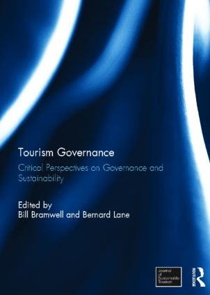Tourism Governance: Critical Perspectives on Governance and Sustainability (Hardback) book cover