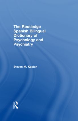 The Routledge Spanish Bilingual Dictionary of Psychology and Psychiatry (Hardback) book cover