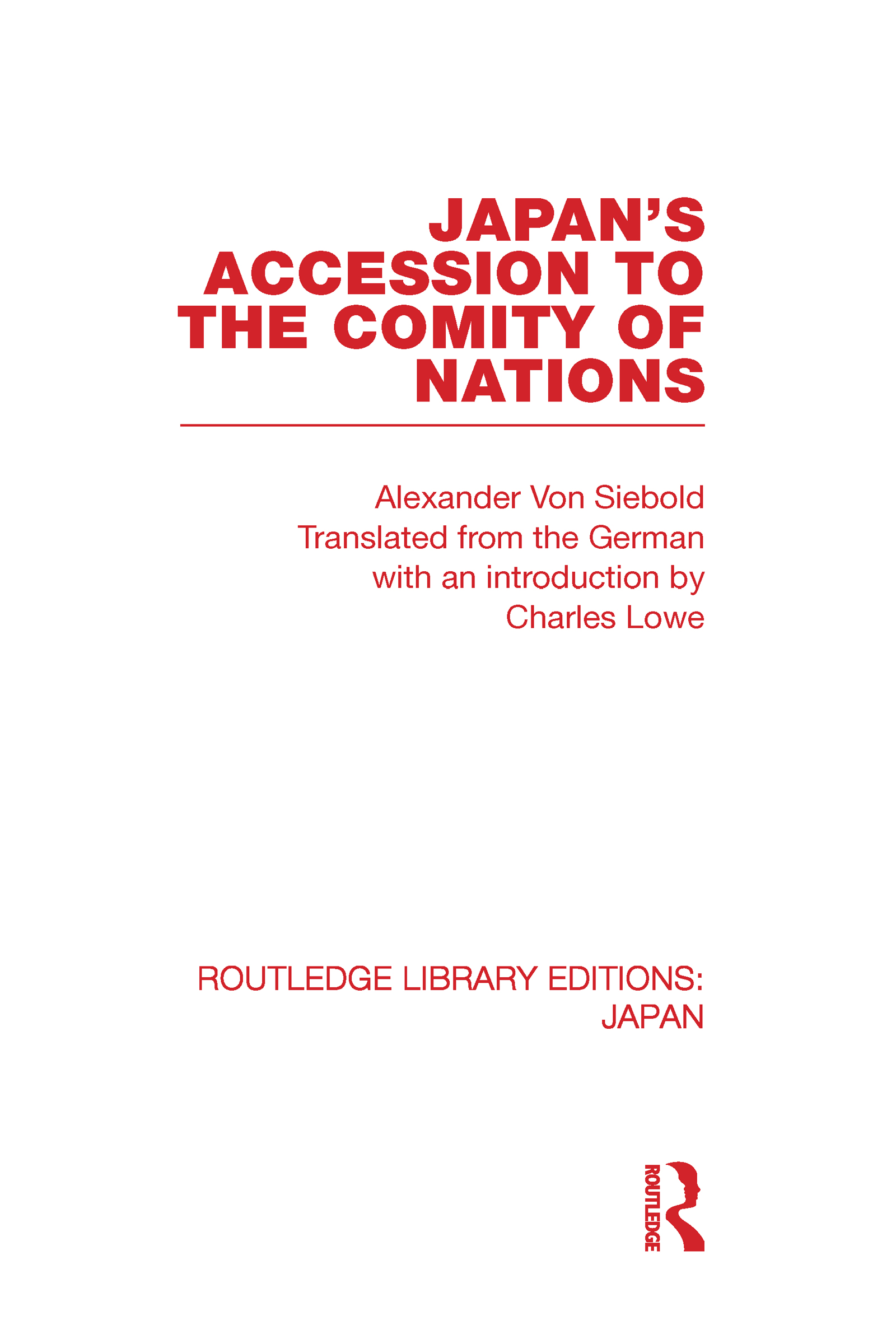 Japan's Accession to the Comity of Nations (Hardback) book cover
