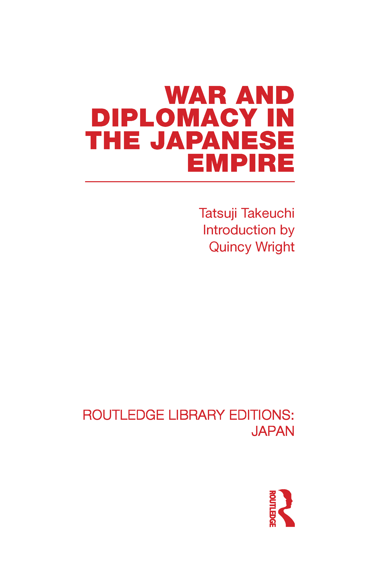 War and Diplomacy in the Japanese Empire (Hardback) book cover