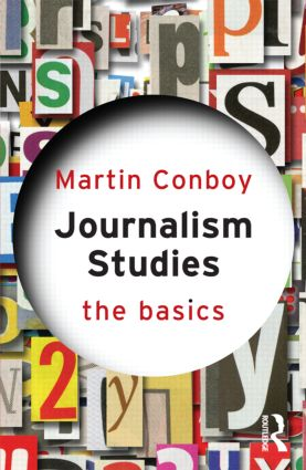 Journalism Studies: The Basics (Paperback) book cover