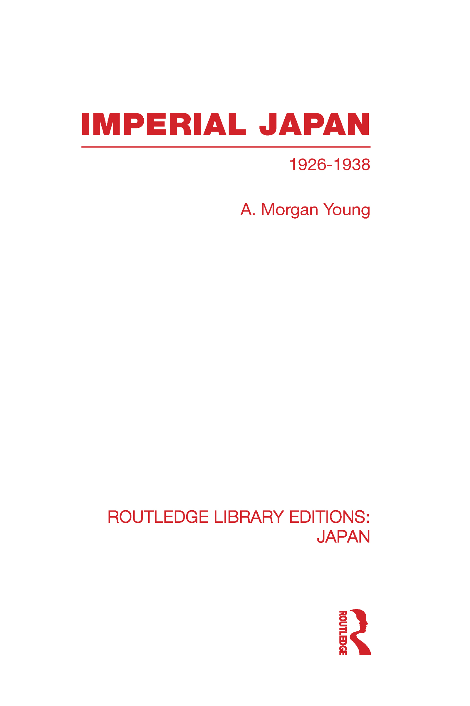 Imperial Japan: 1926-1938 (Hardback) book cover
