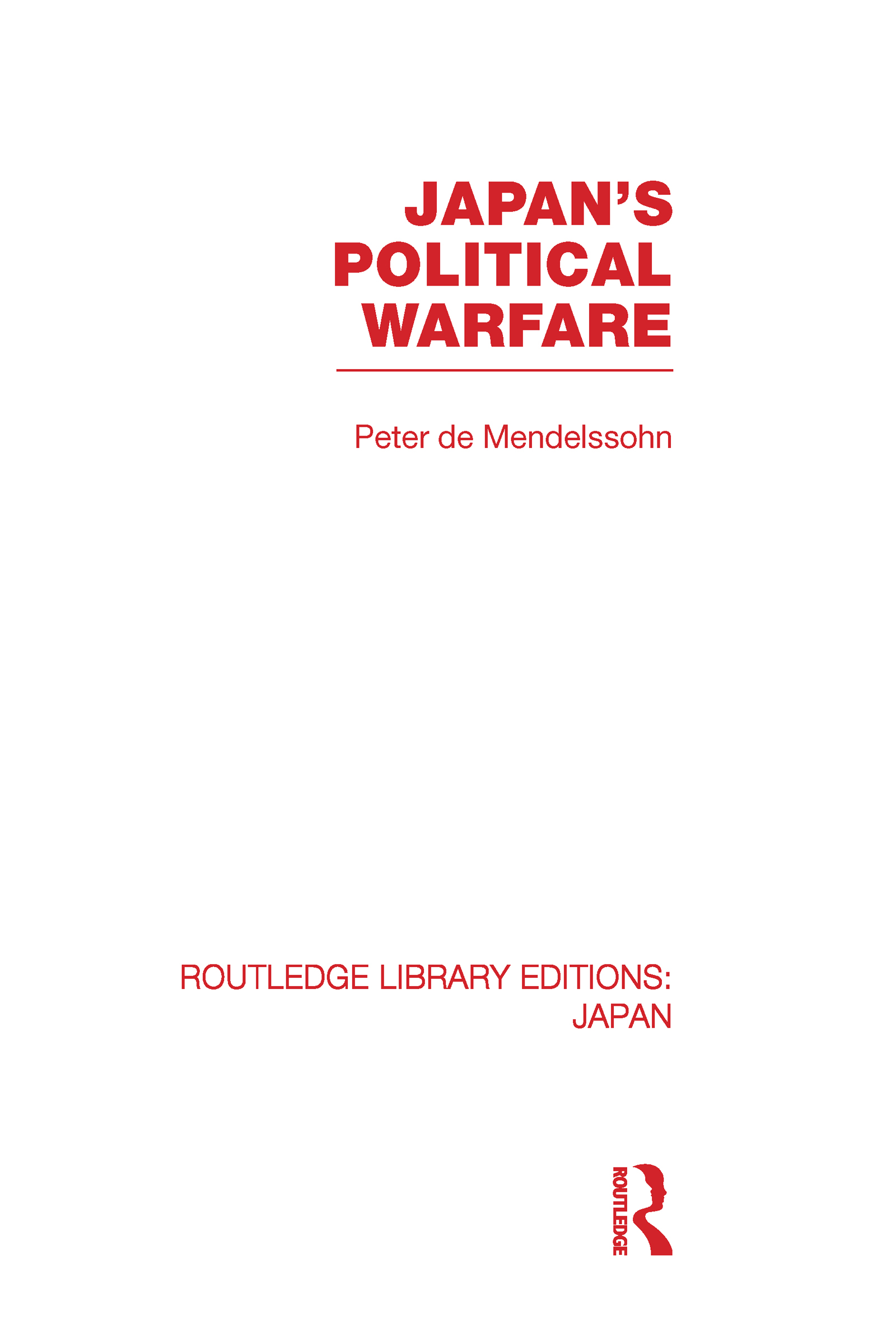 Japan's Political Warfare (Hardback) book cover