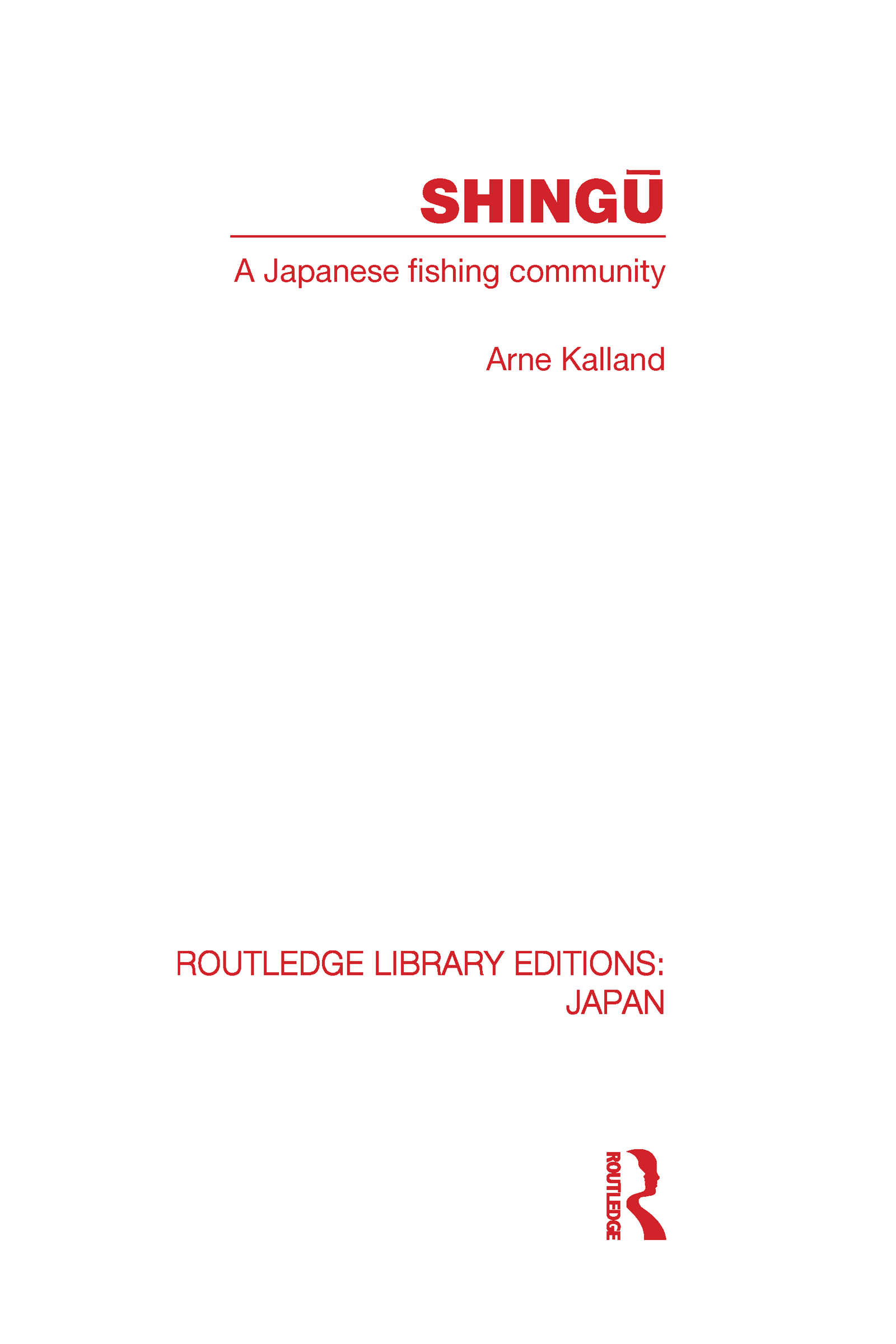 Shingu: A Study of a Japanese Fishing Community (Hardback) book cover