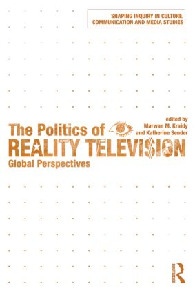 The Politics of Reality Television: Global Perspectives (Paperback) book cover