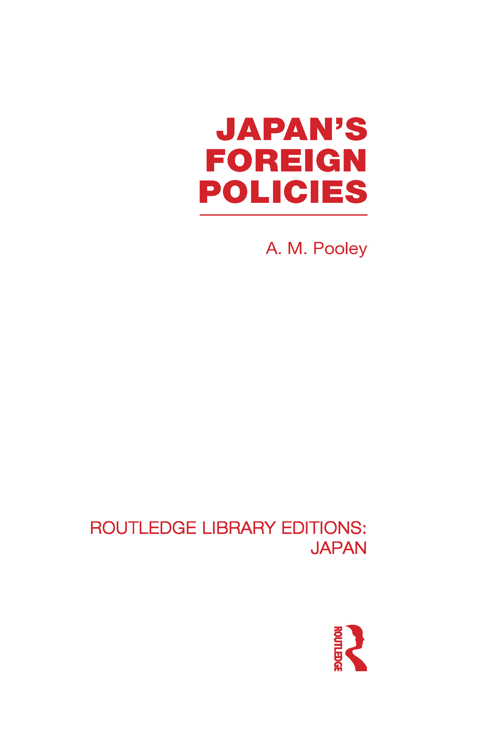 Japan's Foreign Policies (Hardback) book cover