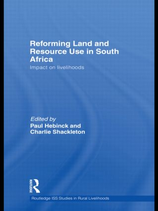 Reforming Land and Resource Use in South Africa: Impact on Livelihoods (Hardback) book cover