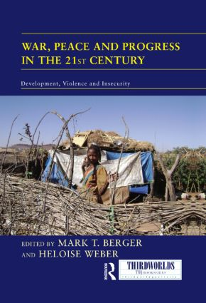 War, Peace and Progress in the 21st Century: Development, Violence and Insecurity book cover