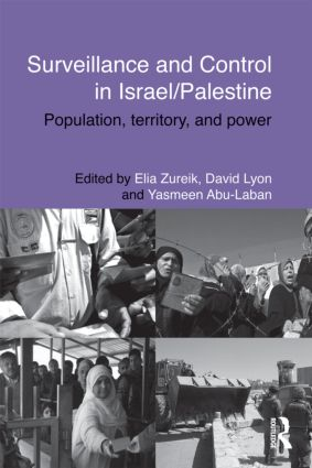 Surveillance and Control in Israel/Palestine: Population, Territory and Power (Hardback) book cover