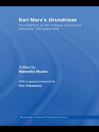 Karl Marx's Grundrisse: Foundations of the critique of political economy 150 years later, 1st Edition (Hardback) book cover