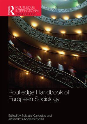 Routledge Handbook of European Sociology: 1st Edition (e-Book) book cover