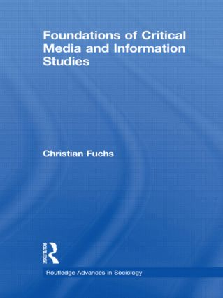 Foundations of Critical Media and Information Studies (Hardback) book cover