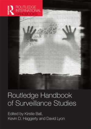 Routledge Handbook of Surveillance Studies (Hardback) book cover