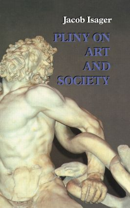 Pliny on Art and Society