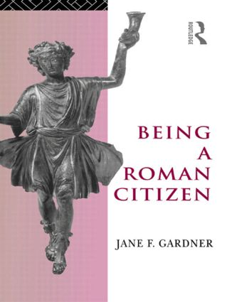 Being a Roman Citizen: 1st Edition (Paperback) book cover