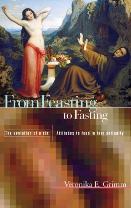From Feasting To Fasting: The Evolution of a Sin, 1st Edition (Paperback) book cover