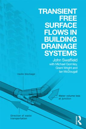 Transient Free Surface Flows in Building Drainage Systems: 1st Edition (Paperback) book cover