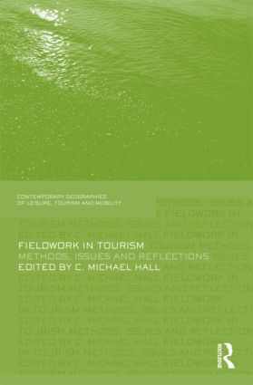 Fieldwork in Tourism: Methods, Issues and Reflections (Hardback) book cover