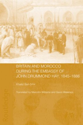 Britain and Morocco During the Embassy of John Drummond Hay (Paperback) book cover