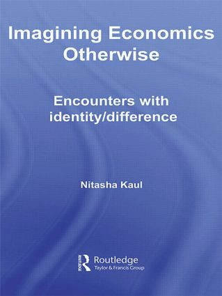 Imagining Economics Otherwise: Encounters with Identity/Difference, 1st Edition (Paperback) book cover
