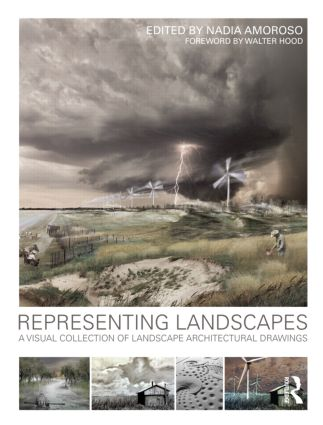 Representing Landscapes: A Visual Collection of Landscape Architectural Drawings (Paperback) book cover