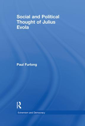 Social and Political Thought of Julius Evola (Hardback) book cover