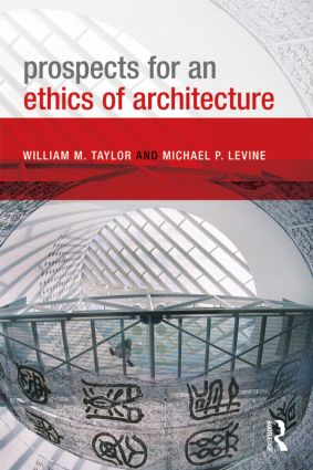 Prospects for an Ethics of Architecture: 1st Edition (Hardback) book cover