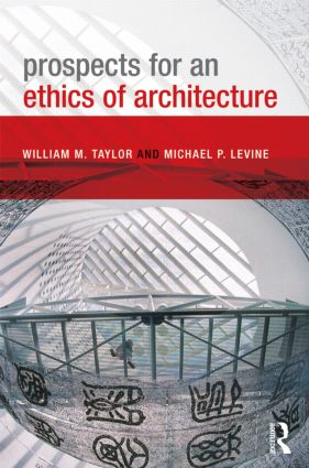 Prospects for an Ethics of Architecture (Paperback) book cover