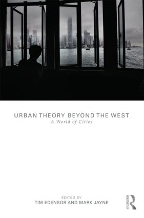 Urban Theory Beyond the West: A World of Cities (Paperback) book cover