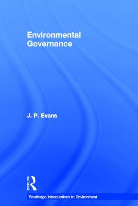 Environmental Governance: 1st Edition (Hardback) book cover