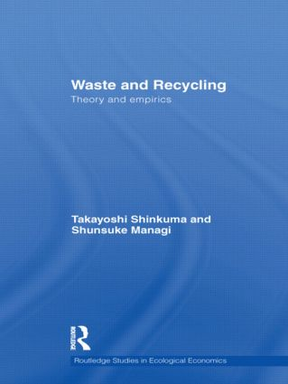 Waste and Recycling: Theory and Empirics (Hardback) book cover