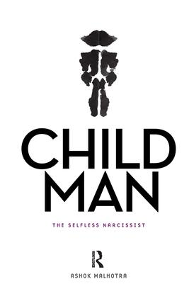 Child Man: The Selfless Narcissist, 1st Edition (Hardback) book cover
