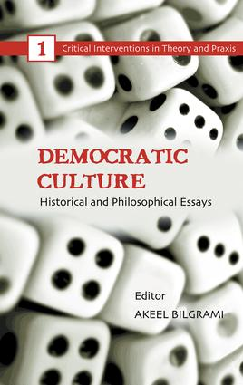 Democratic Culture: Historical and Philosophical Essays (Hardback) book cover