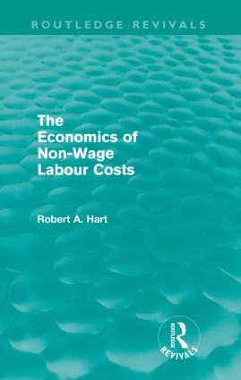 The Economics of Non-Wage Labour Costs (Routledge Revivals): 1st Edition (Paperback) book cover