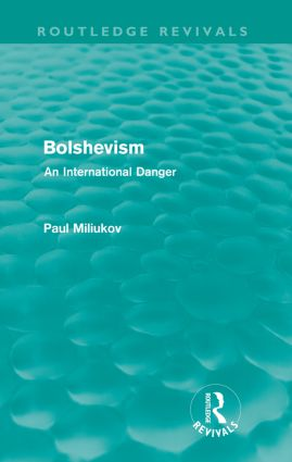 Bolshevism (Routledge Revivals): An International Danger, 1st Edition (Paperback) book cover