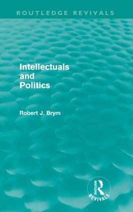 Intellectuals and Politics (Routledge Revivals)