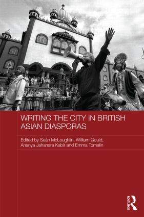 Writing the City in British Asian Diasporas: 1st Edition (Hardback) book cover