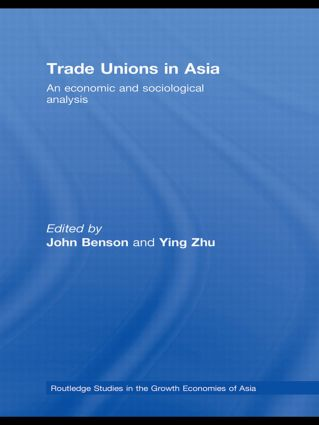 Trade Unions in Asia: An Economic and Sociological Analysis, 1st Edition (Paperback) book cover